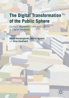 The Digital Transformation of the Public Sphere PDF