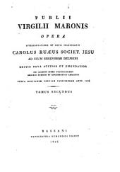 Opera, interpretatione et notis illustravit Carolus Ruaeus: Volume 2