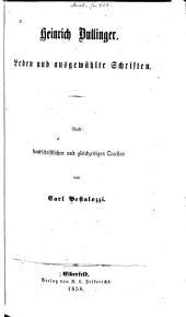 Heinrich Bullinger: Leben und ausgewählte Schriften