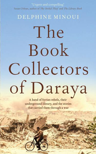 Download The Book Collectors of Daraya Book
