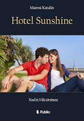 Hotel Sunshine: Noel és Viki története