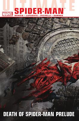 Ultimate Comics Spider Man Vol  3 PDF