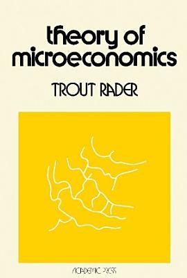 Theory of Microeconomics