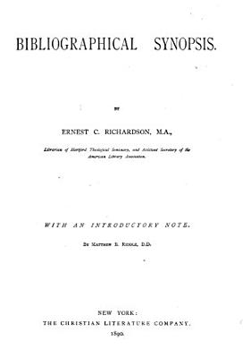 The Ante Nicene Fathers  Bibliographical synopsis  by Ernest C  Richardson  General index  by Bernhard Pick PDF