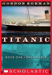 Titanic #1: Unsinkable