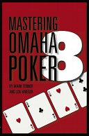 Mastering Omaha/8 Poker