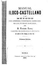 Manual iloco-castellano: ó, Sea método para aprender ó enseñar el castellano en los pueblos ilocanos