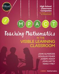 Teaching Mathematics In The Visible Learning Classroom High School Book PDF