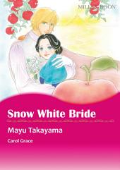 SNOW WHITE BRIDE: Mills & Boon Comics