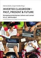 Inverted Classroom   Past  Present   Future PDF