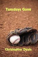 Tuesdays Gone