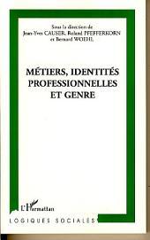 Métiers, identités professionnelles et genre