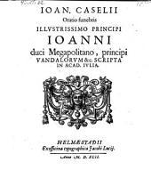 Oratio funebris Joanni duci Megapolitano, principi Vandalorum scripta. - Helmaestadii, Jacobus Lucius 1592