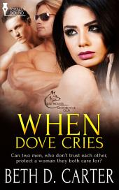 When Dove Cries