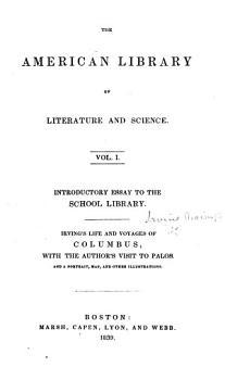 The Life and Voyages of Christopher Columbus  By Washington Irving  Abridged by the same     Mit grammatischen Erl  uterungen und einem W  rterbuche     Zweite verbesserte Aufgabe PDF