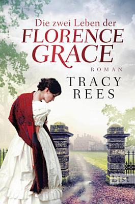 Die zwei Leben der Florence Grace PDF