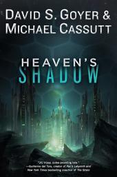 Heaven's Shadow: Volume 1