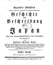 Engelbert Kämpfers weyl. D.M. und hochgräfl. Lippischen Leibmedikus Geschichte und Beschreibung von Japan: Band 1