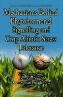 Mechanisms Behind Phytohormonal Signalling and Crop Abiotic Stress Tolerance