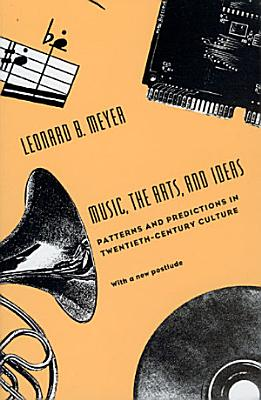 Music  the Arts  and Ideas