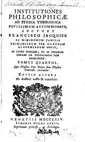 Institutiones philosophicae ad studia theologica: Volume 4