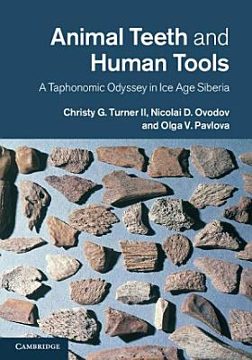 Animal Teeth and Human Tools
