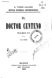 El doctor centeno: Volumen 2