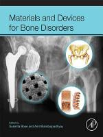 Materials and Devices for Bone Disorders PDF