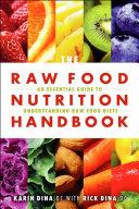 Raw Food Nutrition Handbook, The