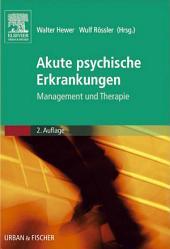 Akute psychische Erkrankungen: Management und Therapie, Ausgabe 2
