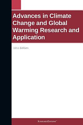 Advances in Climate Change and Global Warming Research and Application  2011 Edition PDF
