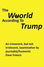 The Wuorld According to Trump