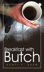 Breakfast With Butch Book PDF