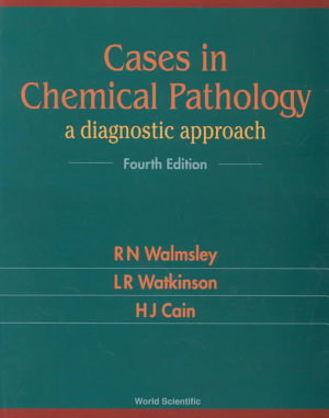 Cases in Chemical Pathology PDF