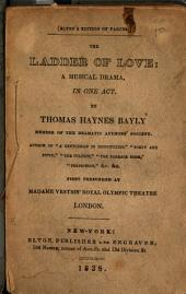 The Ladder of Love: A Musical Drama in One Act