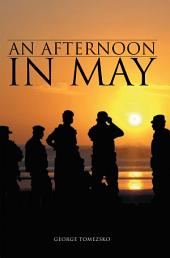 An Afternoon in May