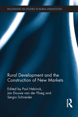 Rural Development and the Construction of New Markets PDF