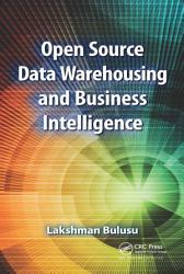 Open Source Data Warehousing And Business Intelligence Book PDF