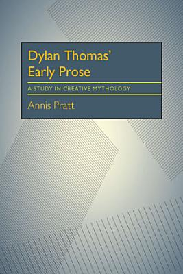 Dylan Thomas    Early Prose PDF