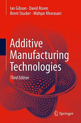 Additive Manufacturing Technologies PDF