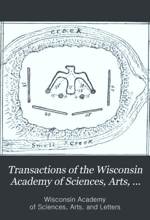 Transactions of the Wisconsin Academy of Sciences  Arts and Letters