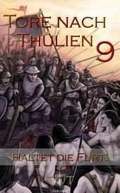 Die Tore nach Thulien - 9. Episode - Haltet die Furt!: Schlachtgesänge