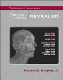 Workbook to Accompany Anatomy and Physiology Revealed