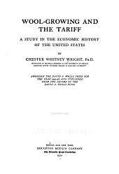 Wool-growing and the Tariff: A Study in the Economic History of the United States, Volume 5