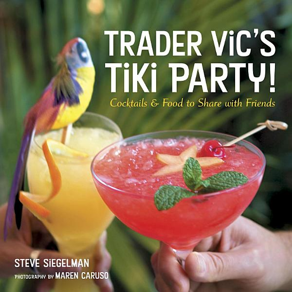 Download Trader Vic s Tiki Party  Book