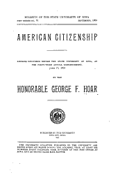 American Citizenship: Address Delivered Before the State University of Iowa, at the Forty-third Annual Commencement, June 17, 1903