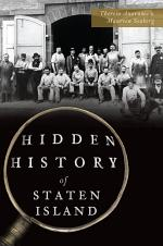 Hidden History of Staten Island
