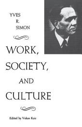 Work, Society, and Culture