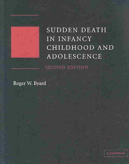 Sudden Death in Infancy  Childhood and Adolescence PDF