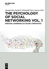 The Psychology of Social Networking Vol.1: Personal Experience in Online Communities